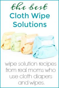 DIY Cloth Wipes Solutions