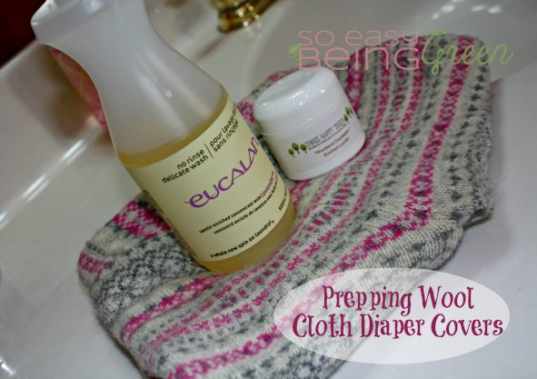 Lanolizing and Prepping Wool Diaper Covers for Cloth Diapering