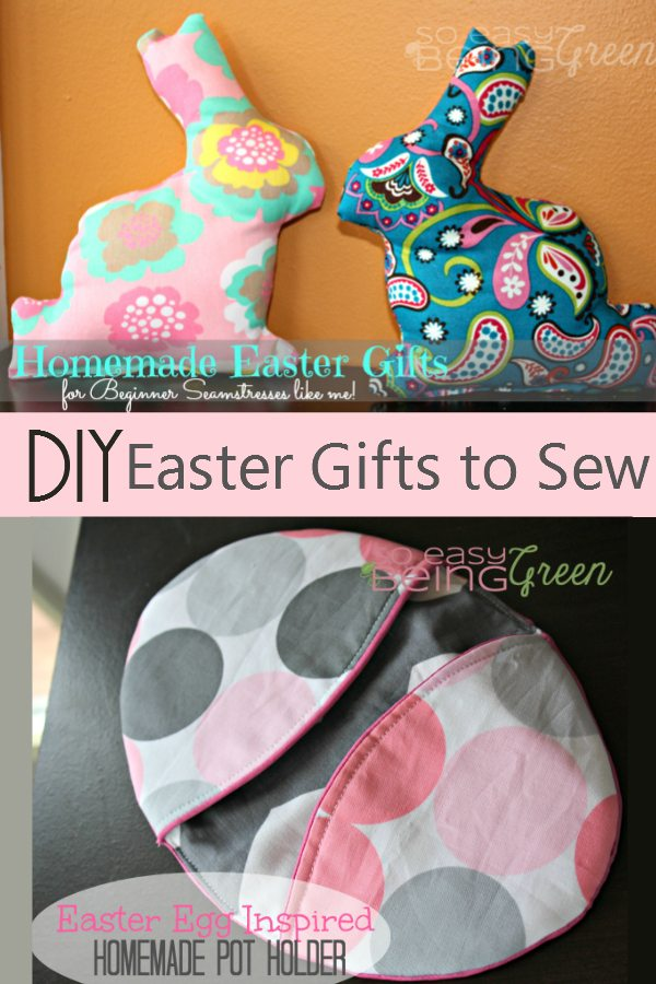 DIY Easter Gifts to Sew