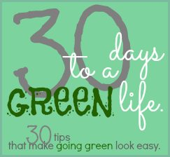 30 Days to a Green-er Life