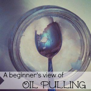 Beginner OIl Pulling