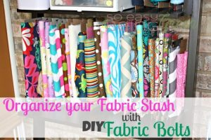 Organizing Your Sewing Room: DIY Fabric Bolts