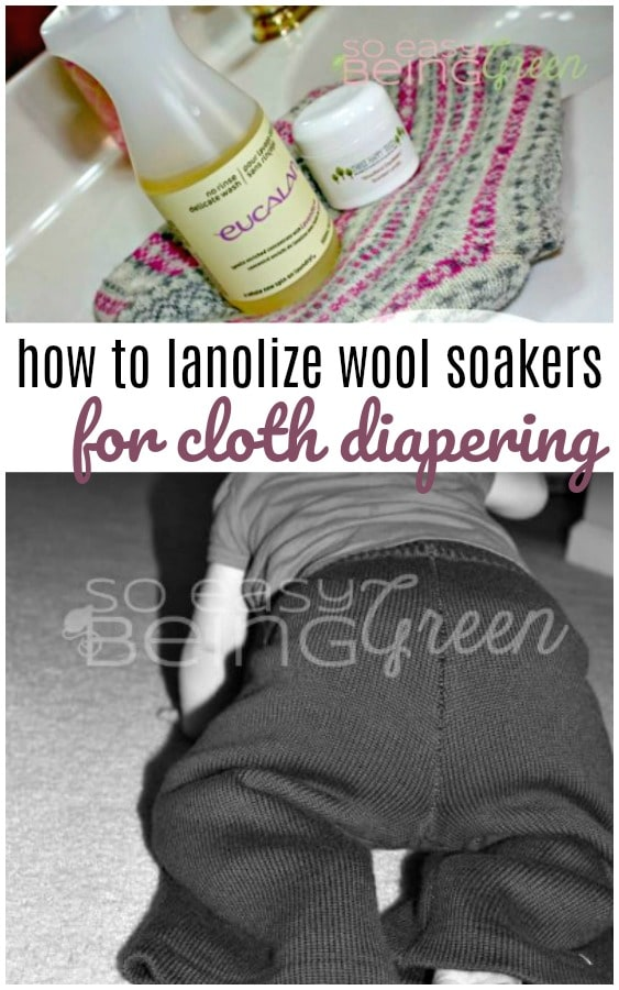 How to Lanolize Wool Soakers for Cloth Diapering