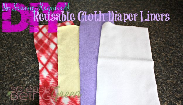 DIY Reusable Diaper Liners
