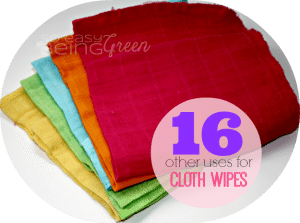 16 Other Uses for Cloth Wipes