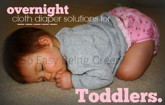 Overnight Cloth Diaper Solutions