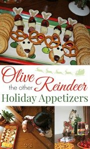 Olive the Other Reindeer Appetizers