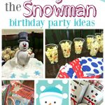 Frosty the Snowman Birthday Party Ideas