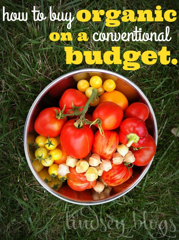 How to Buy Organic on a Conventional Budget