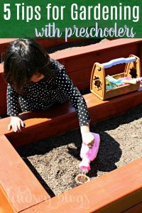 tips for gardening with preschoolers