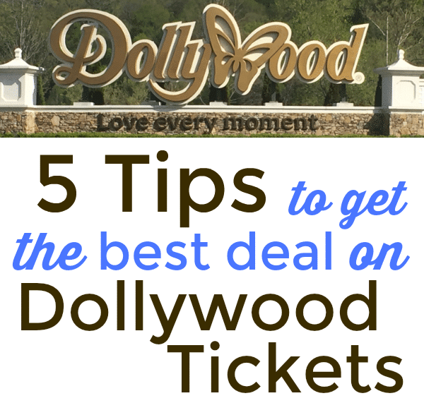 How to get the best deal on Dollywood Tickets