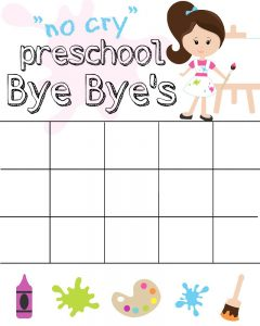 Preschool Bye Bye Girl Chart