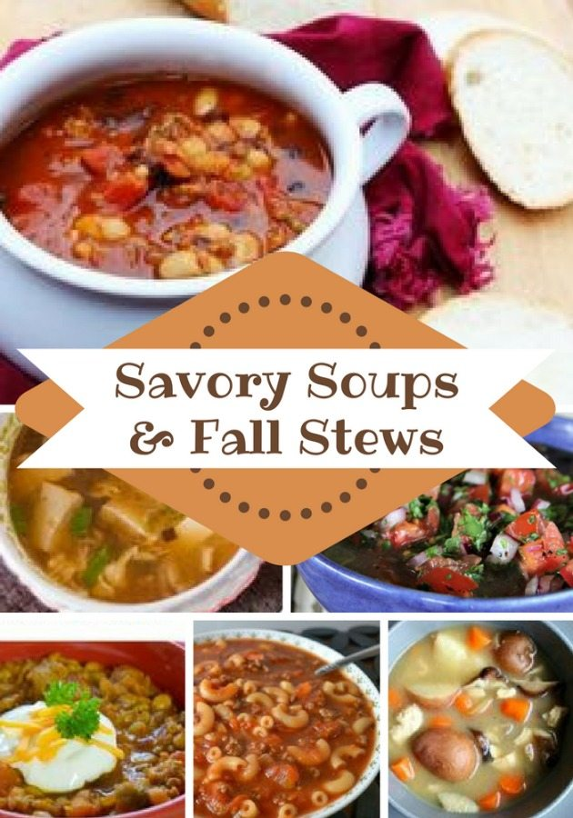 Savory Soups and Fall Stews