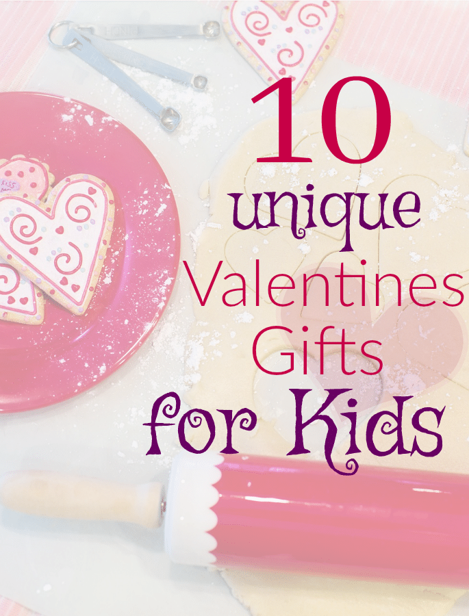 Unique Valentines Gifts for Kids