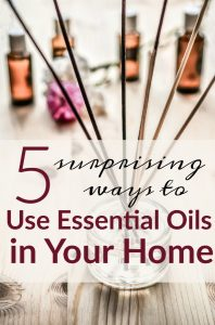 5 Surprising Ways to Use Essential Oils in the Home