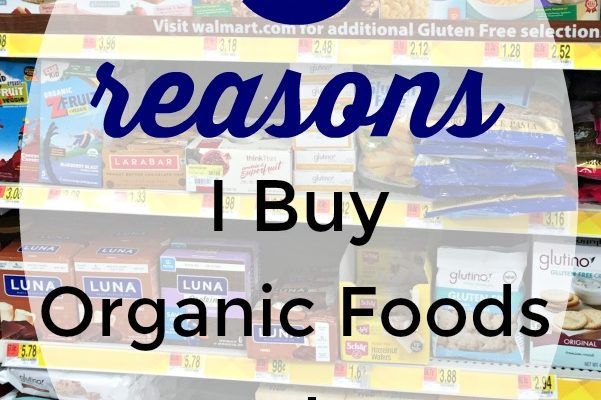 5 reasons I buy organic food at Walmart