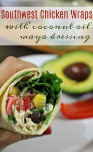 Southwest Chicken Wraps Made with Coconut Oil Mayo