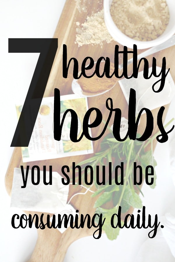 healthy herbs you should be consuming daily
