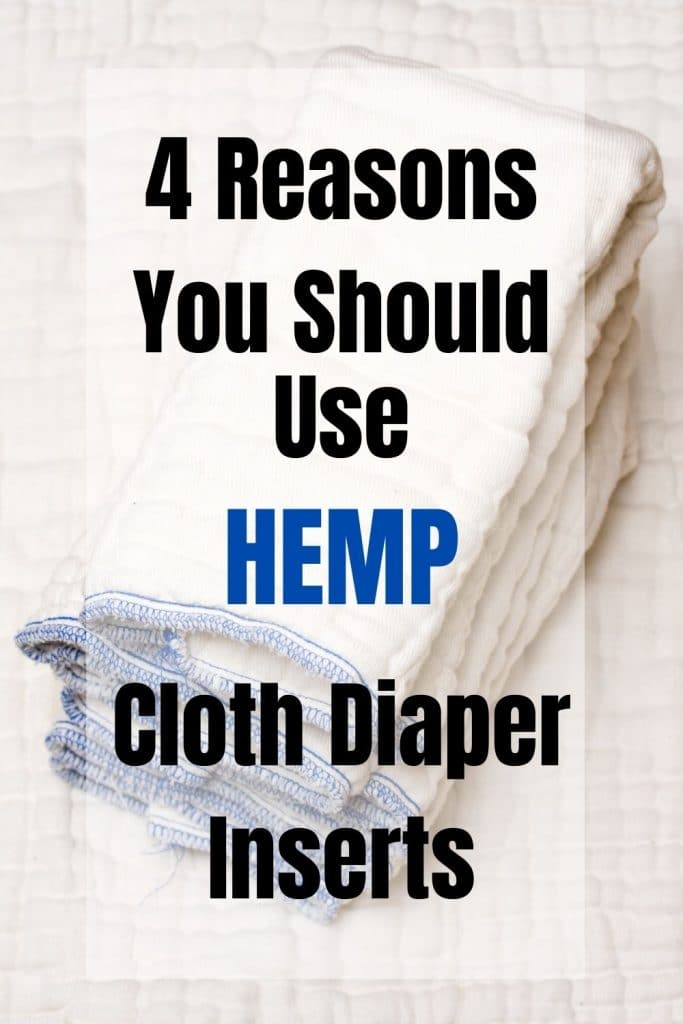 stack of cloth diaper inserts with text why you should use hemp cloth diaper inserts