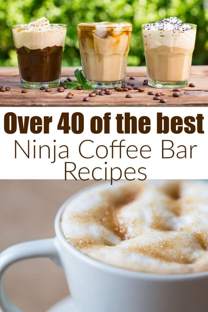 40 of the best ninja coffee bar recipes text with coffee drinks